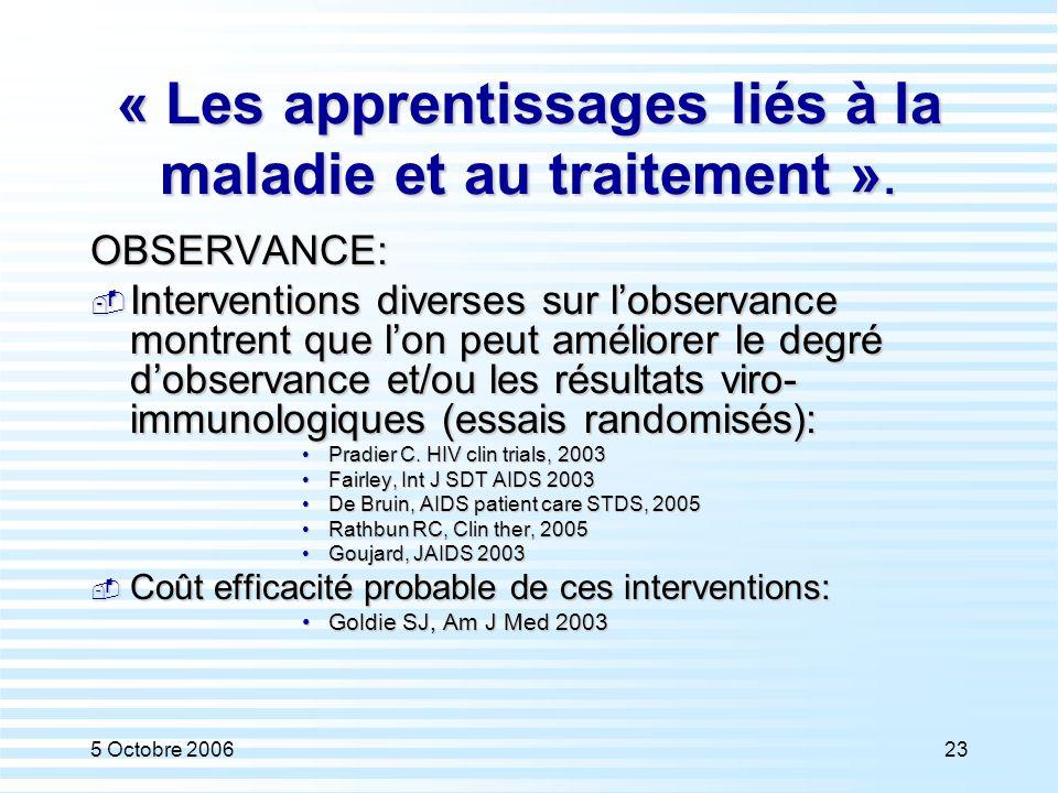 « Les apprentissages liés à la maladie et au traitement ».