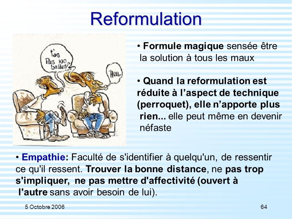 Reformulation Formule magique sensée être la solution à tous les maux