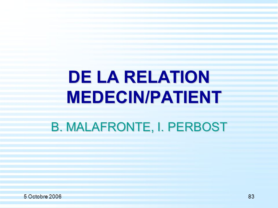DE LA RELATION MEDECIN/PATIENT