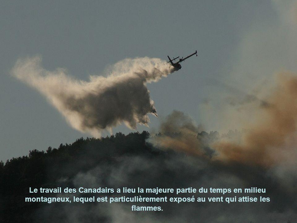 Le travail des Canadairs a lieu la majeure partie du temps en milieu montagneux, lequel est particulièrement exposé au vent qui attise les flammes.