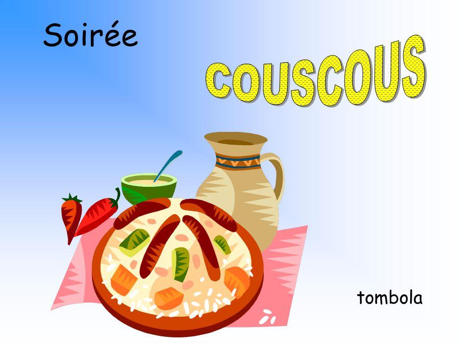 Soirée COUSCOUS tombola
