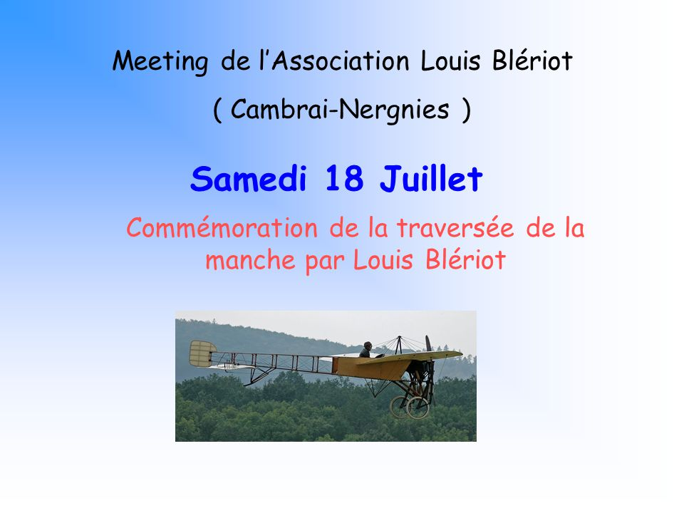 Samedi 18 Juillet Meeting de l'Association Louis Blériot