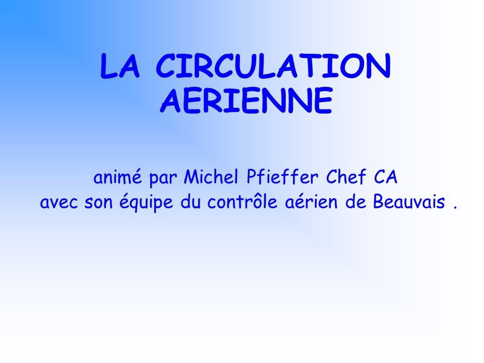 LA CIRCULATION AERIENNE