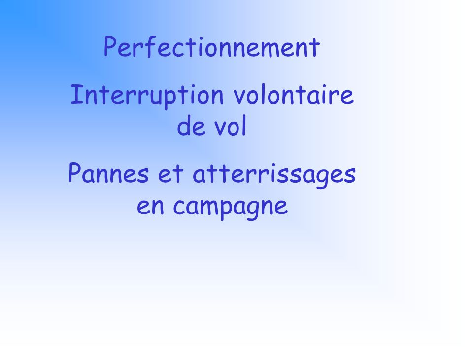 Interruption volontaire de vol