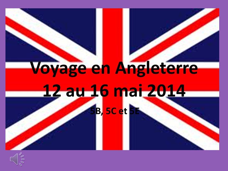 Voyage en Angleterre 12 au 16 mai 2014