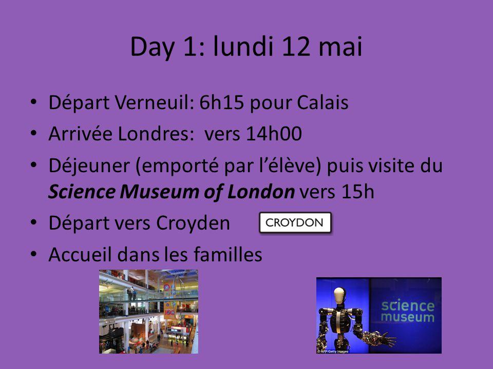 Day 1: lundi 12 mai Départ Verneuil: 6h15 pour Calais