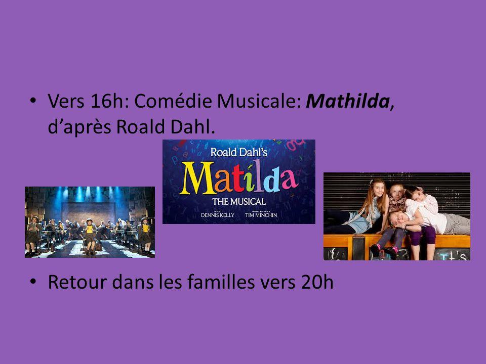 Vers 16h: Comédie Musicale: Mathilda, d'après Roald Dahl.