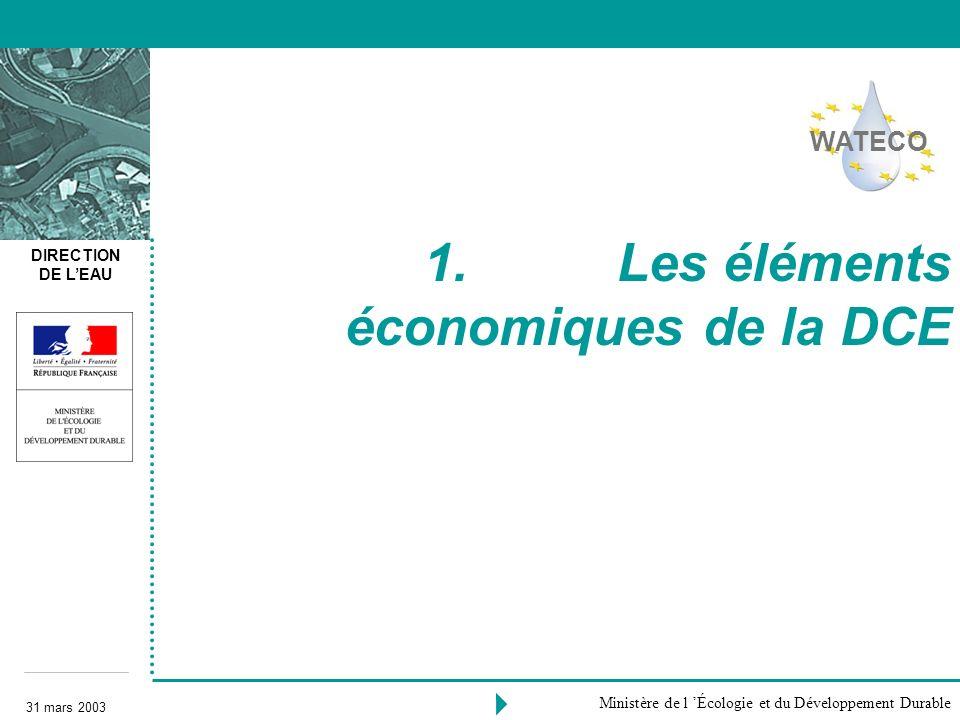 1. Les éléments économiques de la DCE
