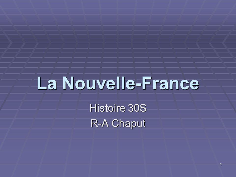 La Nouvelle-France Histoire 30S R-A Chaput