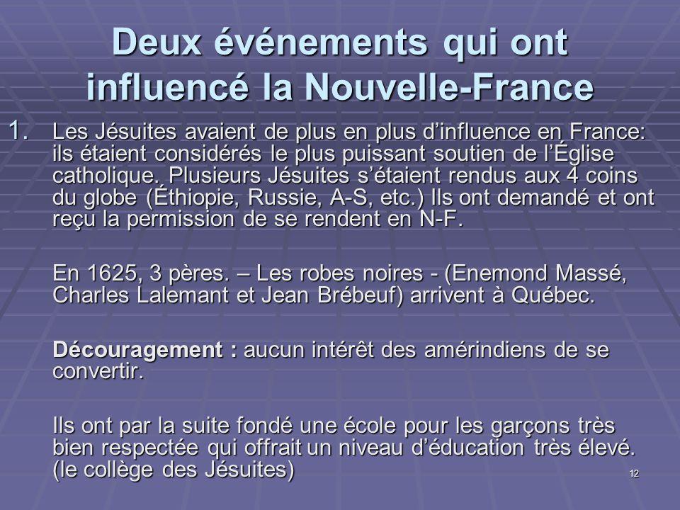 Deux événements qui ont influencé la Nouvelle-France