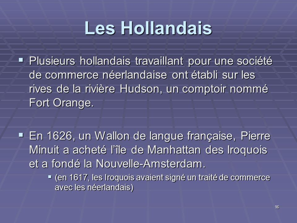 Les Hollandais