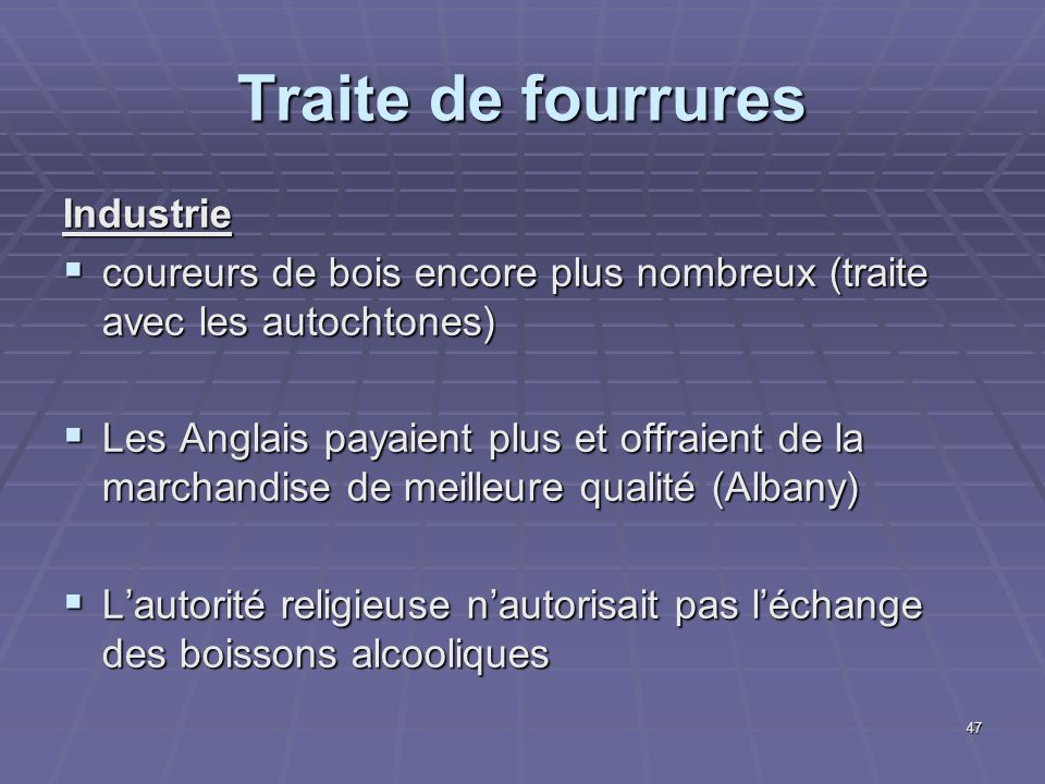 Traite de fourrures Industrie