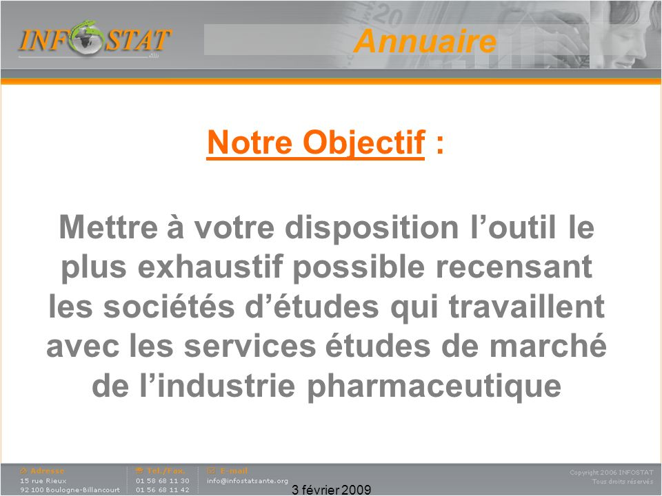 Annuaire Notre Objectif :