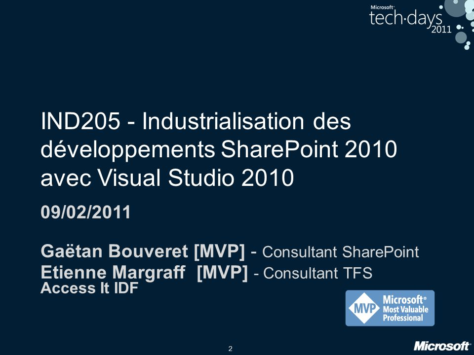 IND205 - Industrialisation des développements SharePoint 2010 avec Visual Studio 2010
