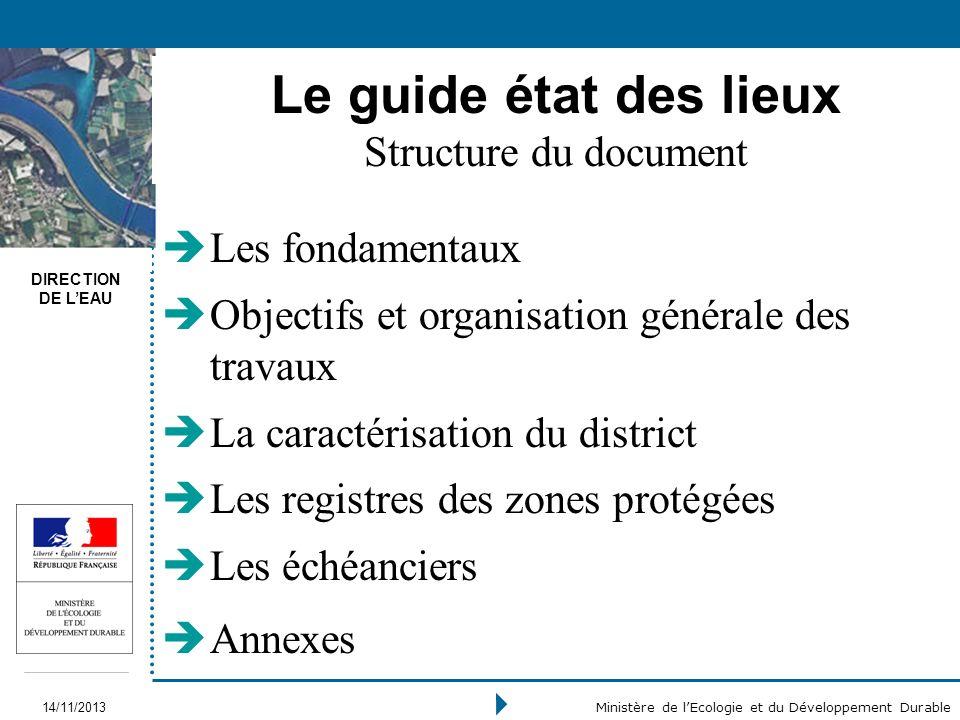 Le guide état des lieux Structure du document Les fondamentaux