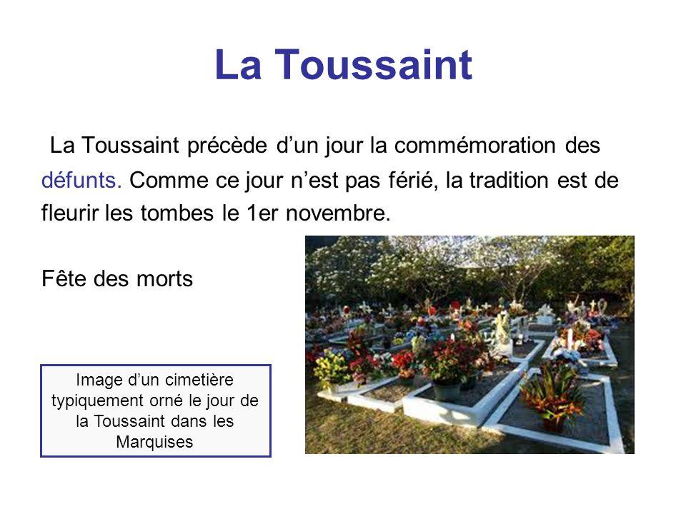 La Toussaint La Toussaint précède d'un jour la commémoration des