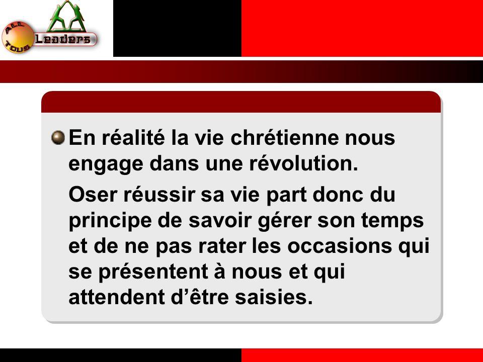 En réalité la vie chrétienne nous engage dans une révolution.