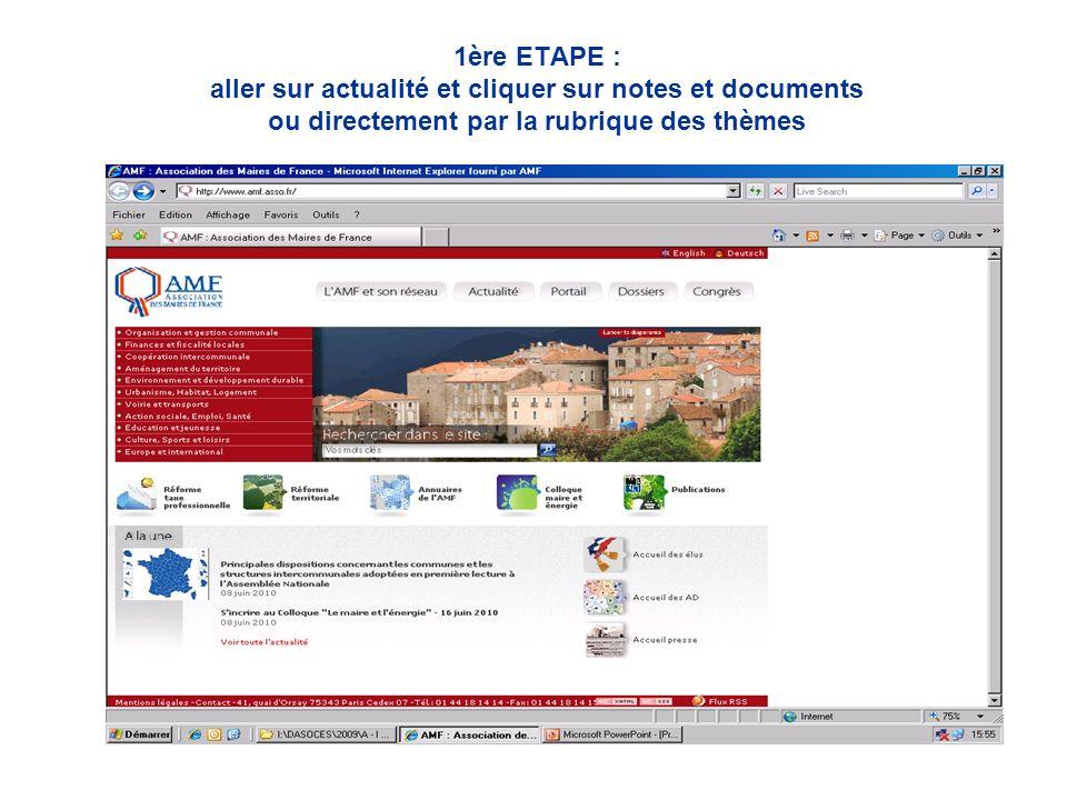 1ère ETAPE : aller sur actualité et cliquer sur notes et documents ou directement par la rubrique des thèmes