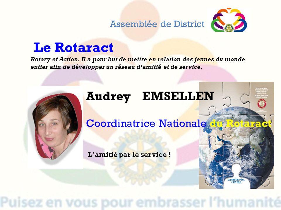 Le Rotaract Audrey EMSELLEN Coordinatrice Nationale du Rotaract