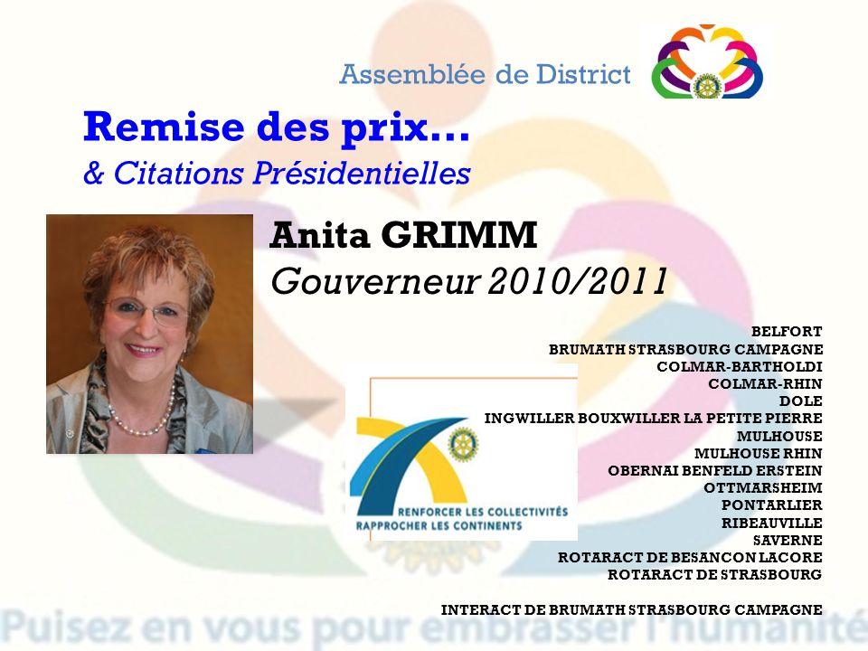 Remise des prix… Anita GRIMM Gouverneur 2010/2011