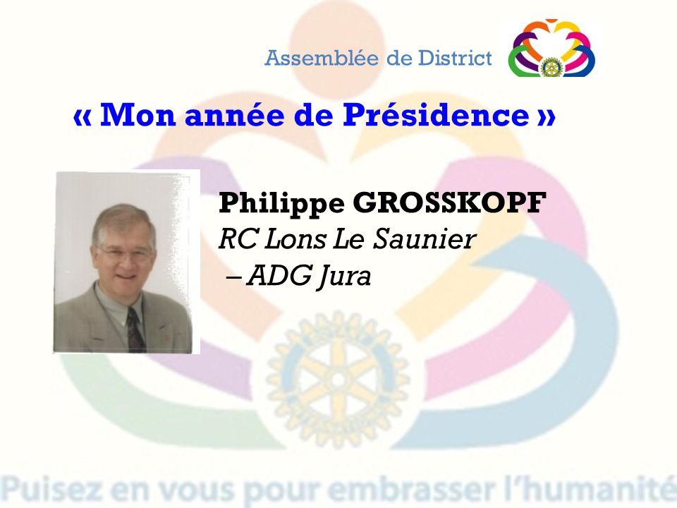 « Mon année de Présidence »