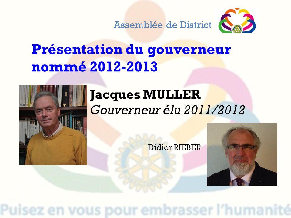 Présentation du gouverneur nommé 2012-2013