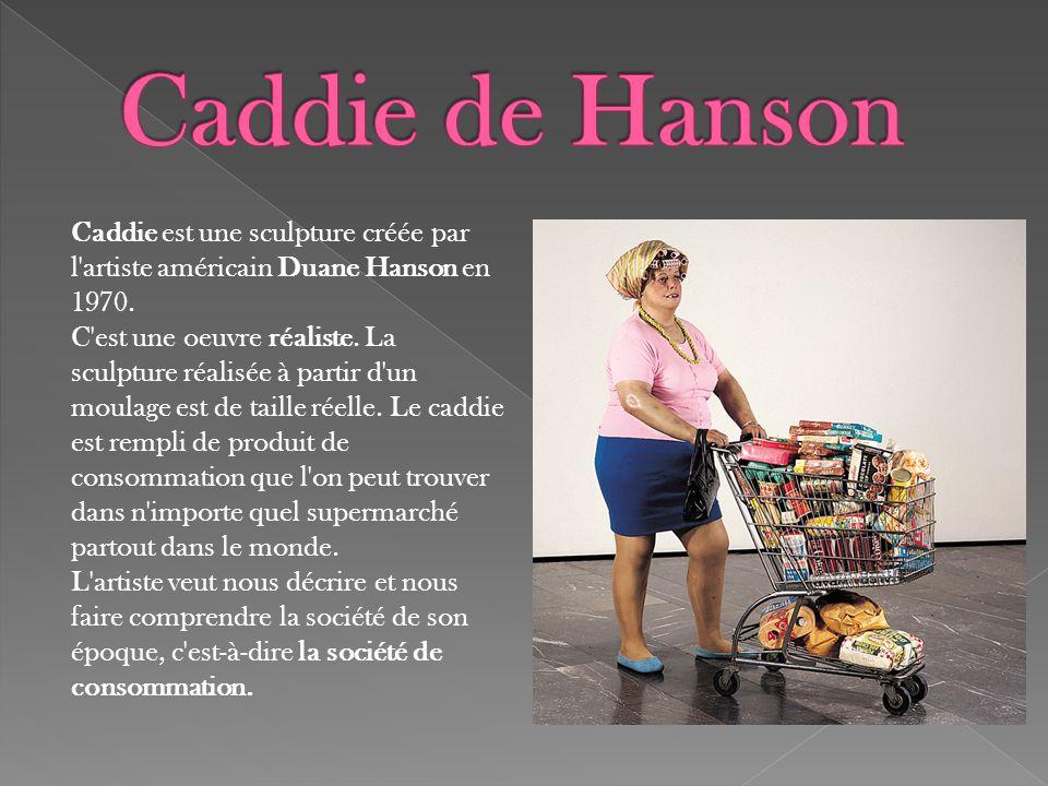 Caddie de Hanson Caddie est une sculpture créée par
