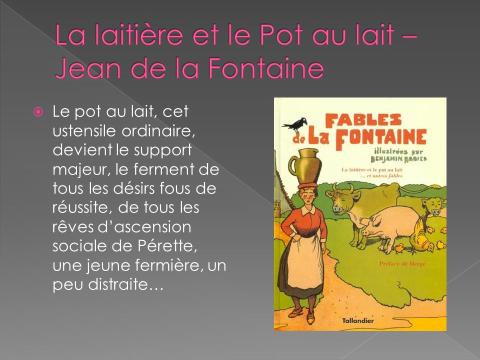 La laitière et le Pot au lait – Jean de la Fontaine