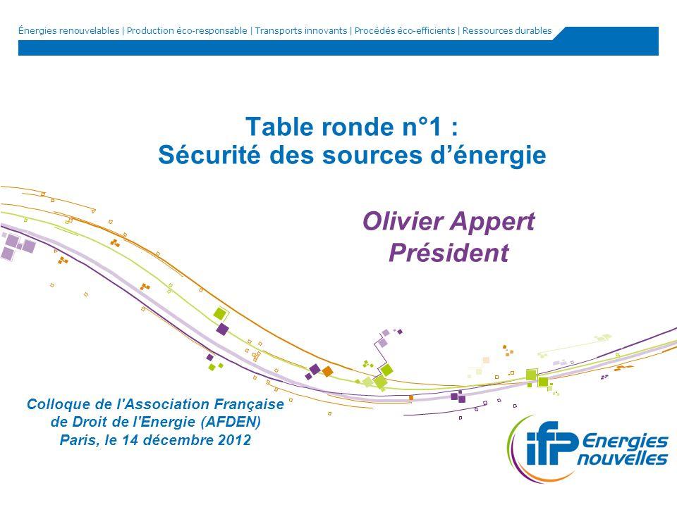 Table ronde n°1 : Sécurité des sources d'énergie