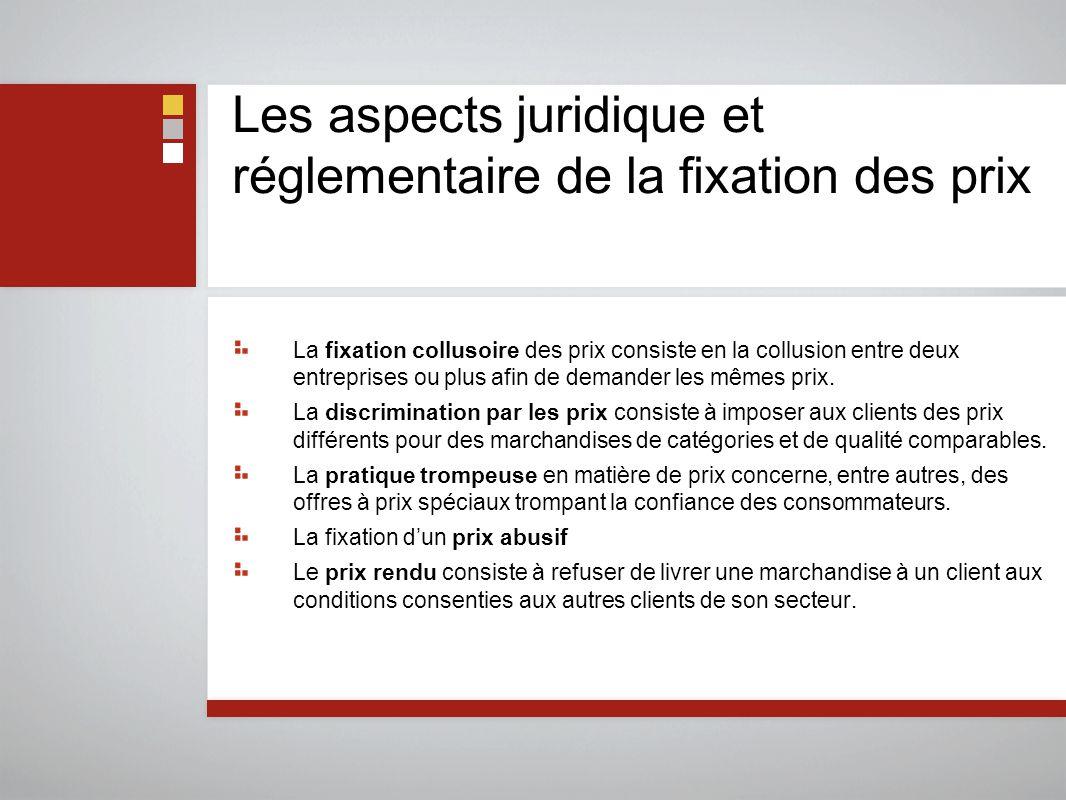 Les aspects juridique et réglementaire de la fixation des prix