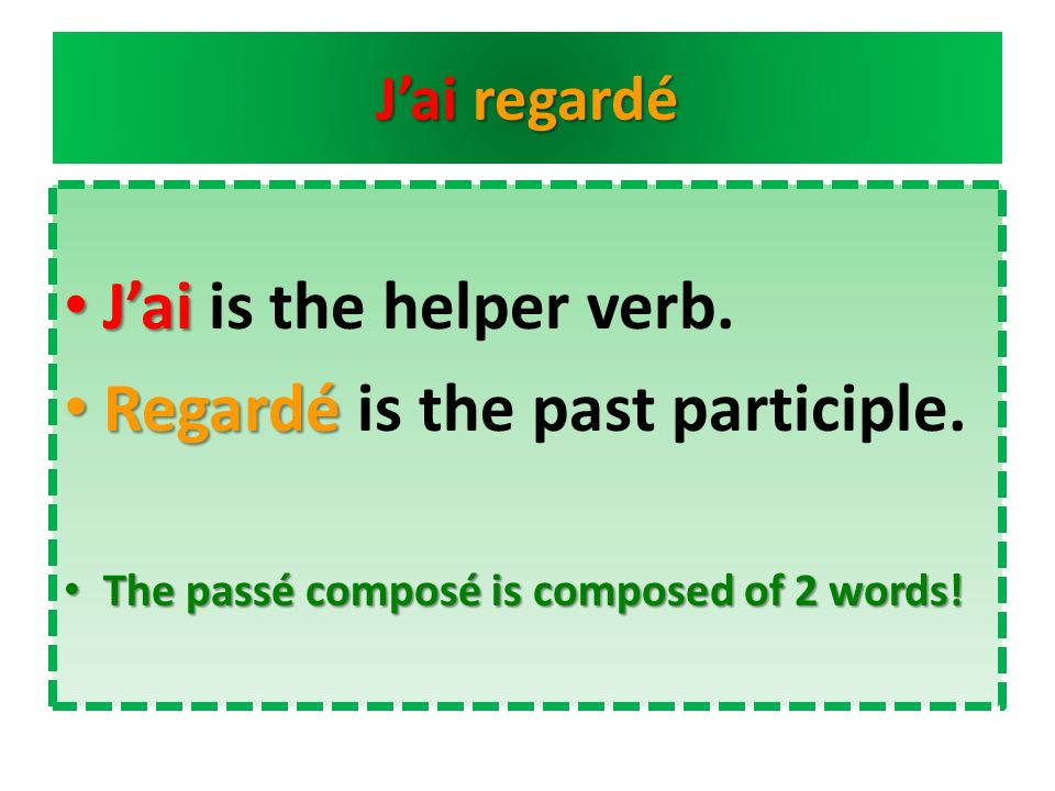 Regardé is the past participle.