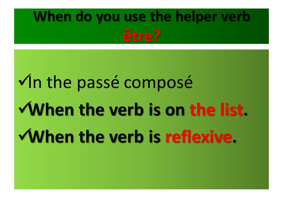 When do you use the helper verb être