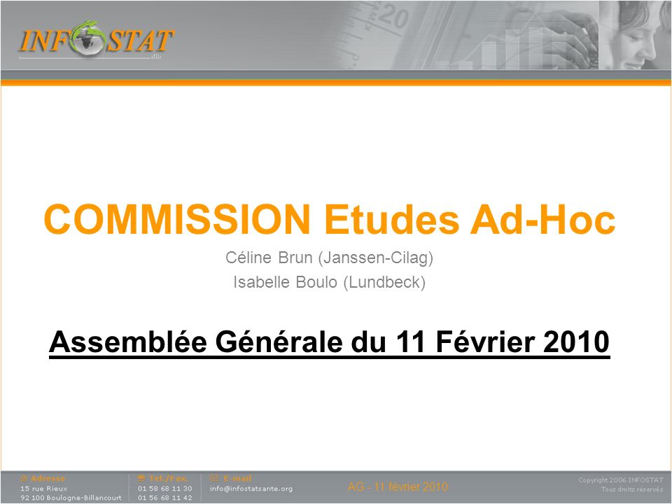 COMMISSION Etudes Ad-Hoc Assemblée Générale du 11 Février 2010