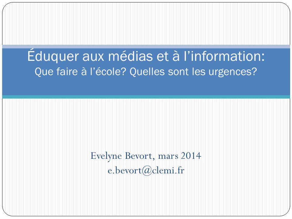 Evelyne Bevort, mars 2014 e.bevort@clemi.fr