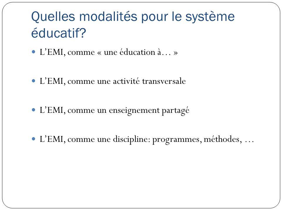 Quelles modalités pour le système éducatif