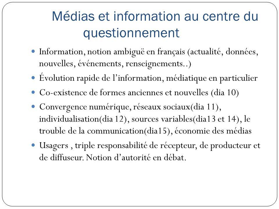 Médias et information au centre du questionnement