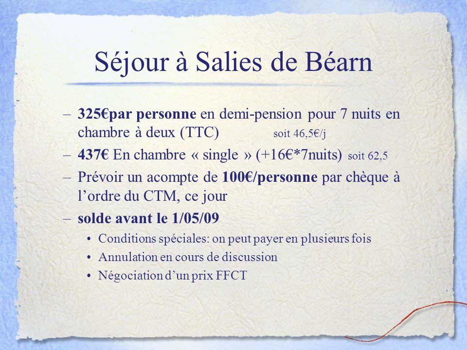 Séjour à Salies de Béarn