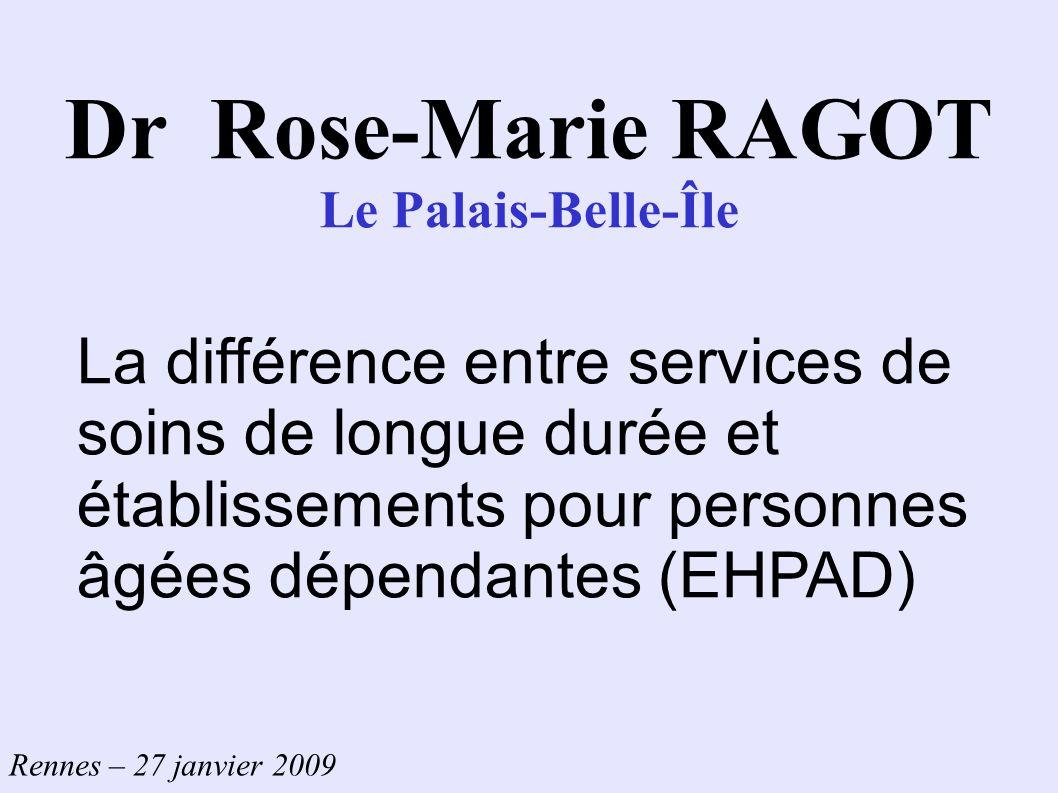 Dr Rose-Marie RAGOT Le Palais-Belle-Île.