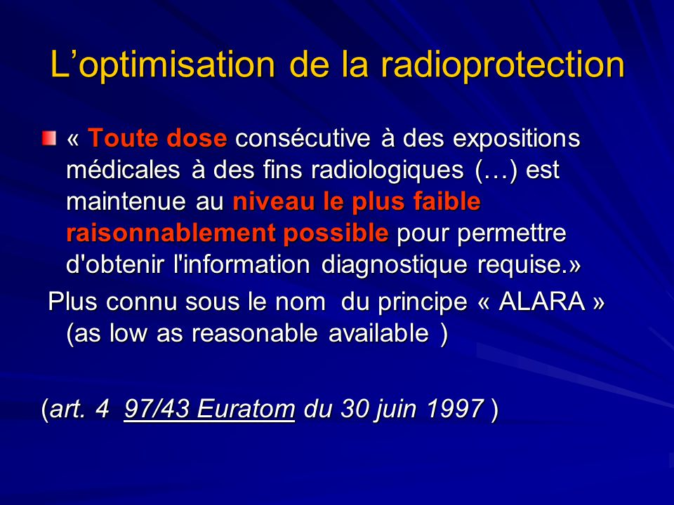 L'optimisation de la radioprotection