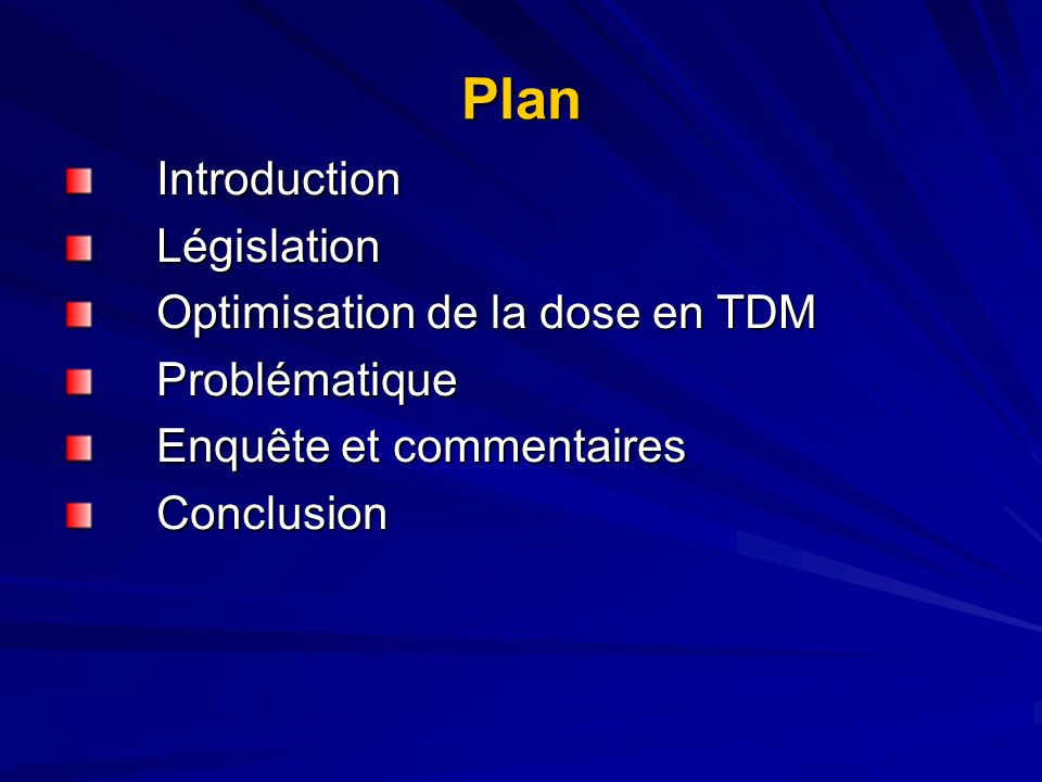 Plan Introduction Législation Optimisation de la dose en TDM