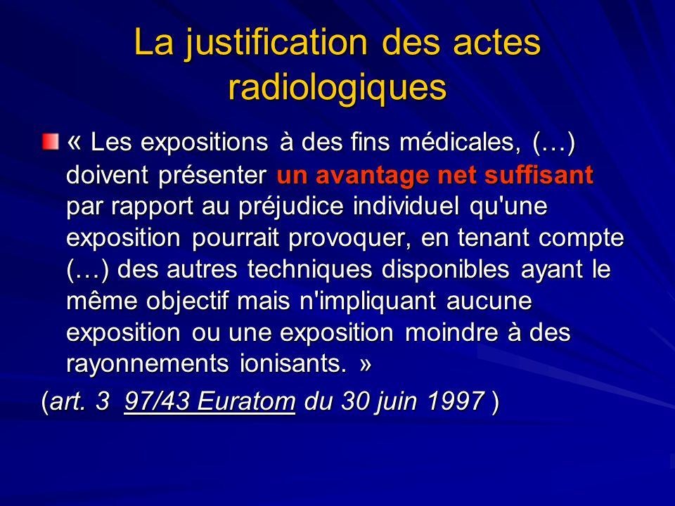 La justification des actes radiologiques