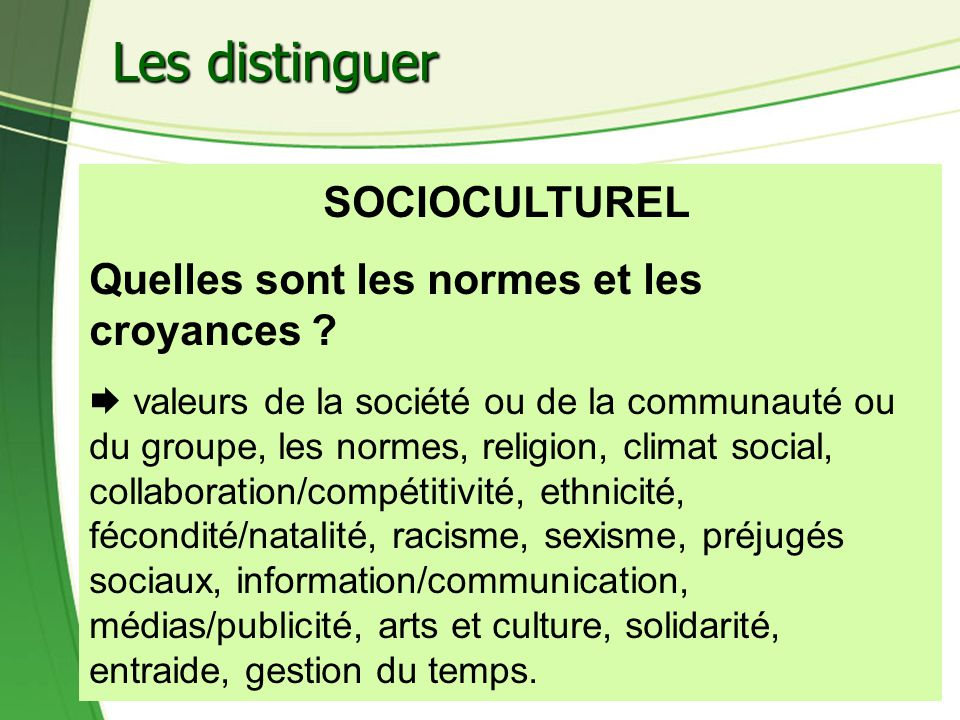 Les distinguer SOCIOCULTUREL