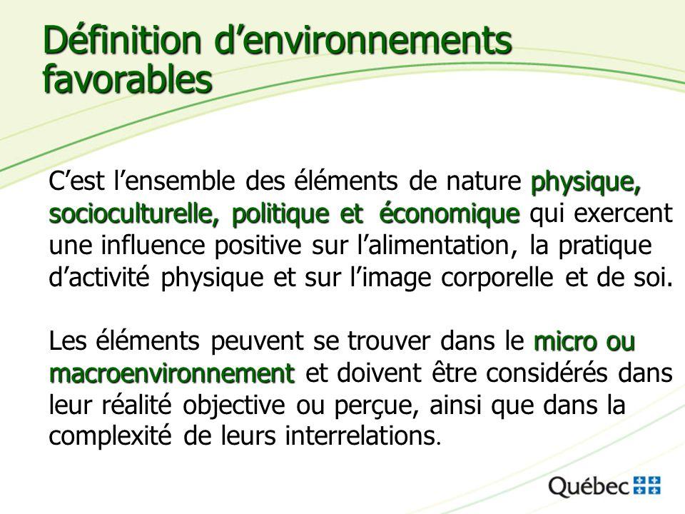 Définition d'environnements favorables