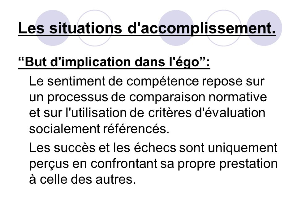 Les situations d accomplissement.
