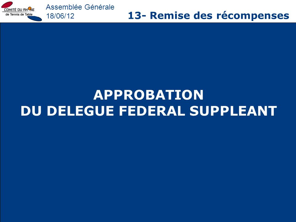 DU DELEGUE FEDERAL SUPPLEANT