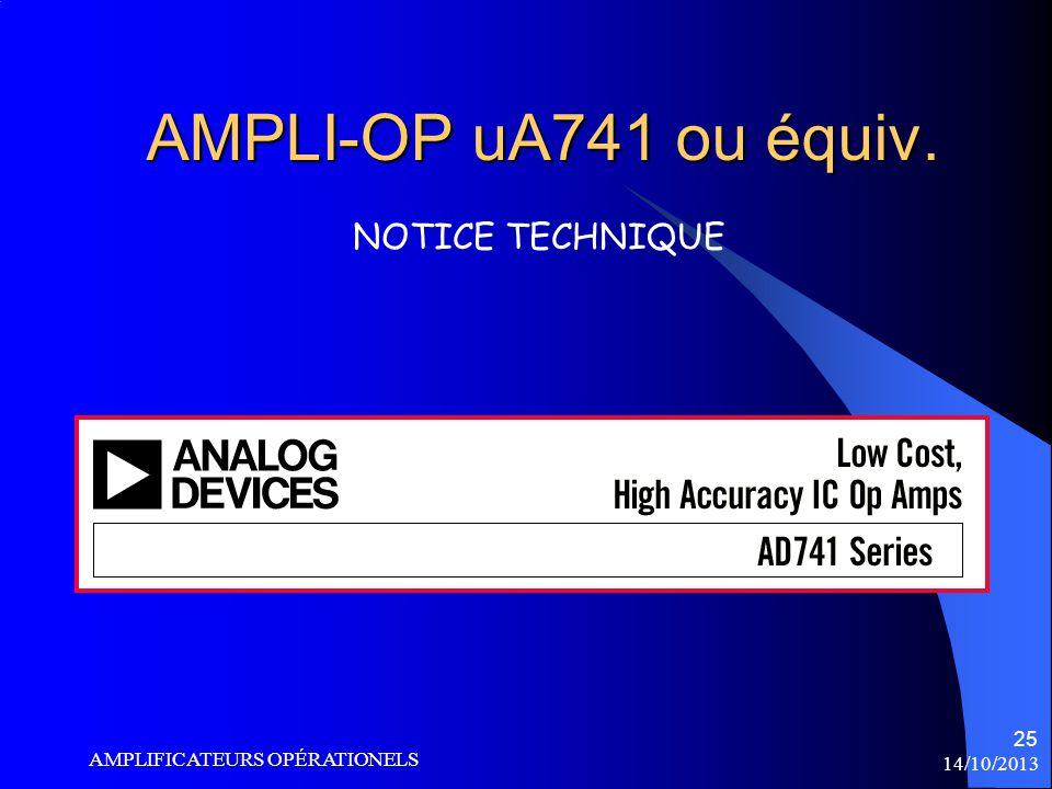 AMPLI-OP uA741 ou équiv. NOTICE TECHNIQUE AMPLIFICATEURS OPÉRATIONELS