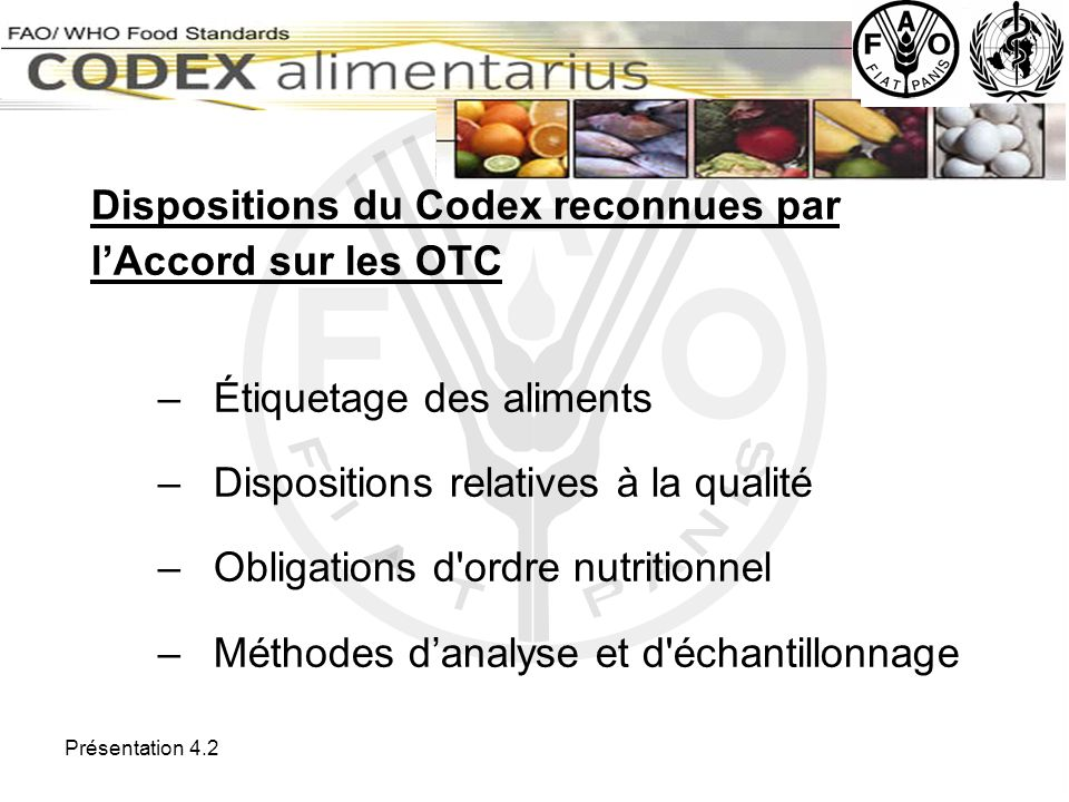 Dispositions du Codex reconnues par l'Accord sur les OTC