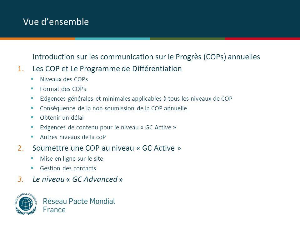 Vue d'ensemble Introduction sur les communication sur le Progrès (COPs) annuelles. Les COP et Le Programme de Différentiation.