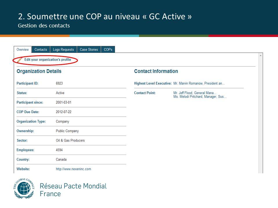 2. Soumettre une COP au niveau « GC Active » Gestion des contacts