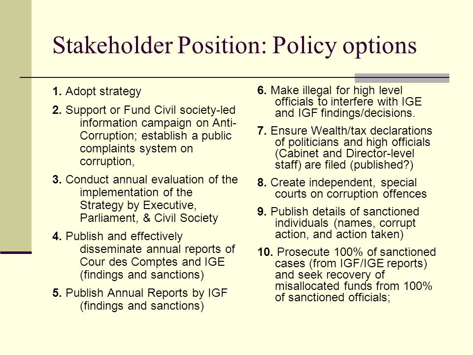 Stakeholder Position: Policy options